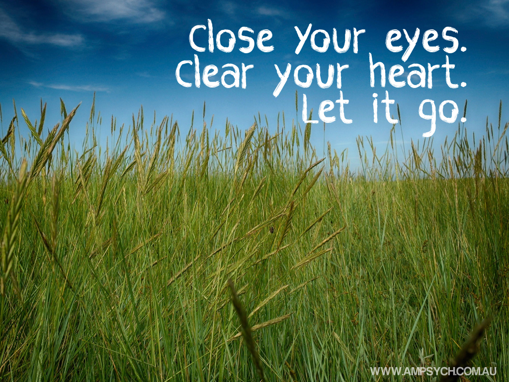 "Quote: ""Close you eyes. Clear your heart. Let it go."""